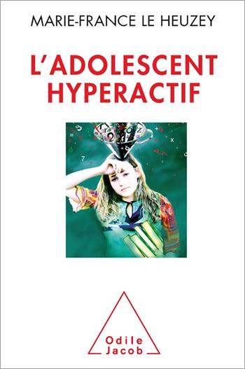 Adolescent hyperactif (L')