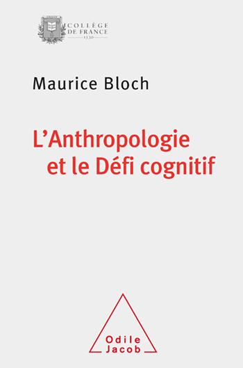 Anthropologie et le Défi cognitif (L')