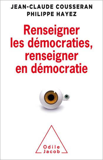 Renseigner les démocraties, renseigner en démocratie