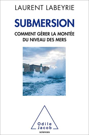 Submersion - Comment gérer la montée du niveau des mers