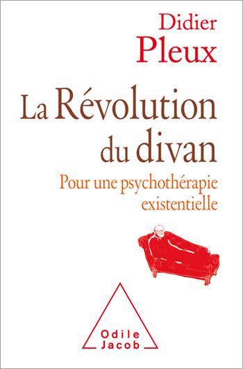 Révolution du divan (La) - Pour une psychologie existentielle