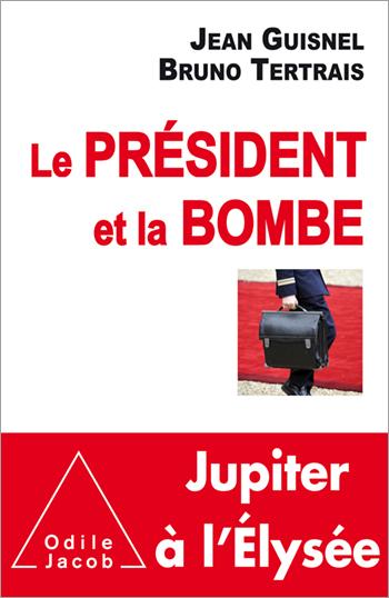 Président et la Bombe (Le)