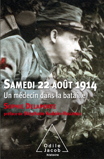 Samedi 22 août 1914 - Un médecin dans la bataille
