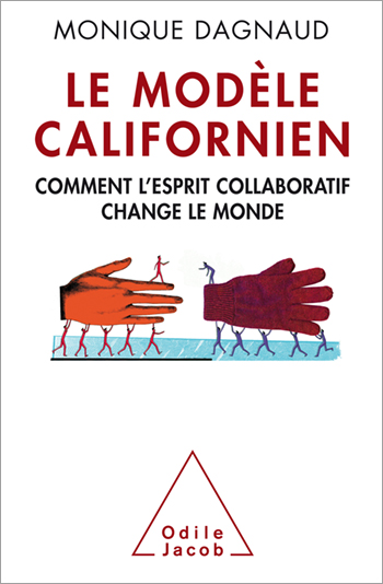 Californian Paradigm (The) - How the spirit of cooperation can change the world