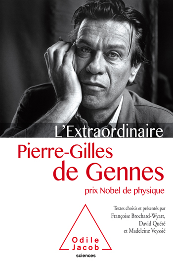 Incredible Mister Pierre Gilles de Gennes - Memories