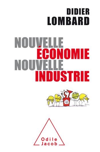 Nouvelle économie, nouvelle industrie