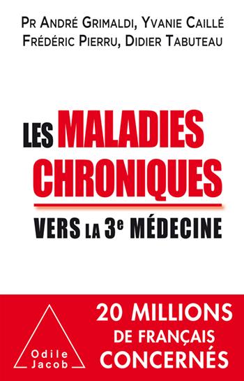 Maladies chroniques (Les) - Vers la troisième médecine