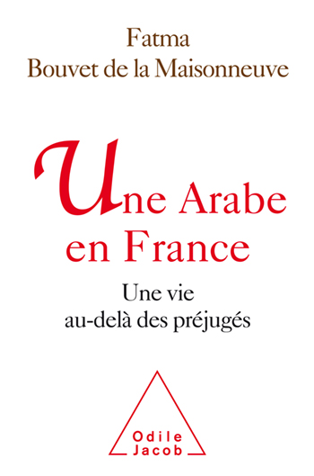 An Arab from France - A life beyond prejudice
