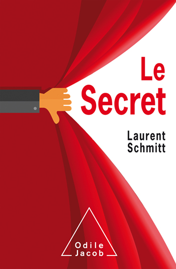 Secret - The role of secrecy throughout human life