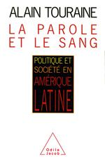Parole et le Sang (La) - Politique et société en Amérique latine
