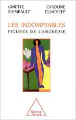 Indomptables (Les) - Figures de l'anorexie
