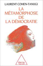 Métamorphose de la démocratie (La)