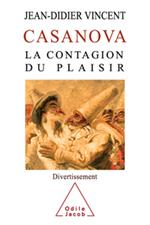 Casanova, la contagion du plaisir