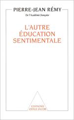 Autre Éducation sentimentale (L')