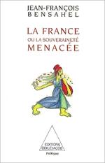 France ou la Souveraineté menacée (La)