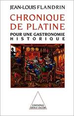 Chronique de Platine - Pour une gastronomie historique