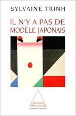 Il n'y a pas de modèle japonais