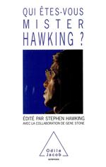 Qui êtes-vous, Mister Hawking ?