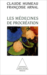 Médecines de procréation (Les)