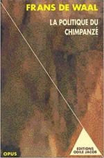 Politique du chimpanzé (La) - Sexe et pouvoir chez les singes