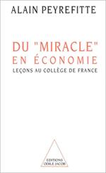 Du « miracle » en économie - Leçons au Collège de France