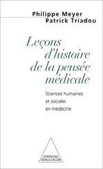 Leçons d'histoire de la pensée médicale - Sciences humaines et sociales en médecine