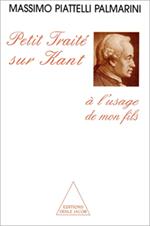 Petit Traité sur Kant à l'usage de mon fils