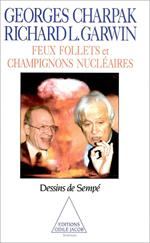 Feux follets et Champignons nucléaires
