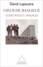 Cœur de banlieue - Codes, rites, et langages