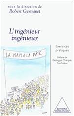 Ingénieur ingénieux (L') - Exercices pratiques
