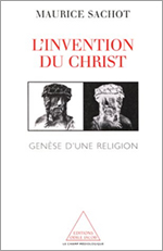 Invention du Christ (L') - Genèse d'une religion