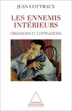 Ennemis intérieurs (Les) - Obsessions et compulsions
