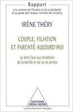 Couple, Filiation et Parenté aujourd'hui - Le droit face aux mutations de la famille et de la vie privée