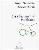 Chasseurs de particules (Les)