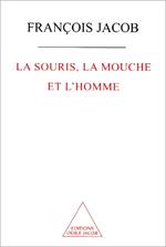 Souris, la Mouche et l'Homme (La)