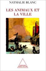 Animaux et la Ville (Les)