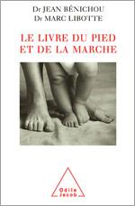 Livre du pied et de la marche (Le)
