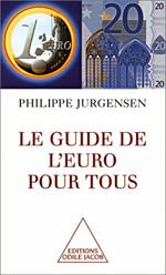 Guide de l'euro pour tous (Le)