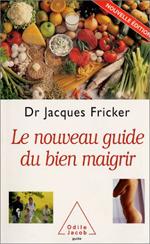 Nouveau Guide du bien maigrir (Le)