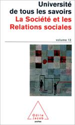 Volume 12 : La Société et les Relations sociales