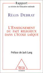 Enseignement du fait religieux dans l' école laïque (L') - Coédition Odile Jacob-CNDP.