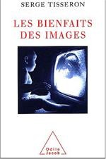 Bienfaits des images (Les)