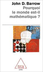 Pourquoi le monde est-il mathématique ?