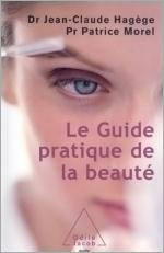 Guide pratique de la beauté (Le)