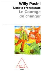Courage de changer (Le)
