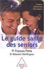 Guide santé des seniors (Le) - Conseils prévention traitements