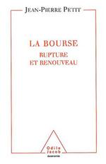 Bourse (La) - Renouveau et rupture