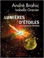 Lumières d'étoiles - Les couleurs de l'invisible