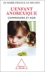 Enfant anorexique (L') - Comprendre et agir