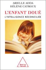 Enfant doué (L') - L'Intelligence réconciliée
